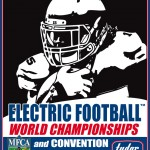 Electric Football™ World Championships and Convention, TOC Finals & Art Show!