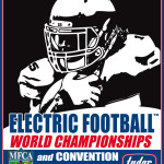 ELECTRIC FOOTBALL™ WORLD CHAMPIONSHIPS TOURNAMENT & MFCA TOC DIVISIONS ANNOUNCEMENT